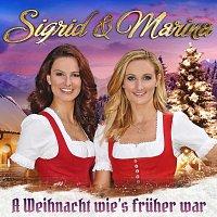 Sigrid & Marina – A Weihnacht wie's früher war