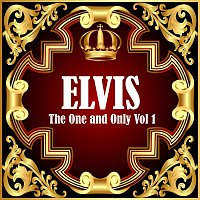 Elvis Presley – Elvis: The One and Only Vol 1
