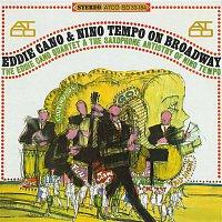 Eddie Cano, Nino Tempo – On Broadway