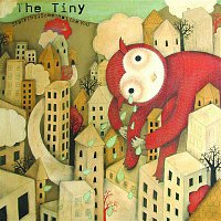 The Tiny – Starring: Someone Like You