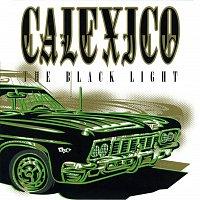 Calexico – The Black Light