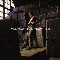 Ms. Dynamite – Dy-na-mi-tee [International 2 Track]