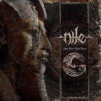 Nile – Those Whom The Gods Detest [Exclusive Bonus Version]