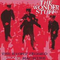 The Wonder Stuff – The Eight Legged Groove Machine