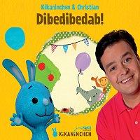 Kikaninchen, Christian – Dibedibedab!