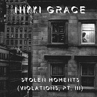 Nikki Grace – Stolen Moments