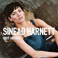 Sinead Harnett, Wiley – Do It Anyway [Diztortion Remix]