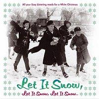 Různí interpreti – Let It Snow, Let It Snow, Let It Snow