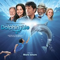 Mark Isham – Dolphin Tale [Original Motion Picture Soundtrack]