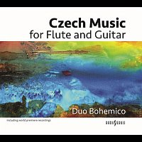 Duo Bohemico – Czech Music for Flute and Guitar