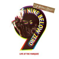 Nine Below Zero – Live At The Marquee (Special Edition)