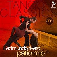Edmundo Rivero – Tango Classics 326: Patio Mio