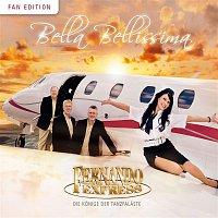 Fernando Express – Bella Bellissima (Fan Edition)