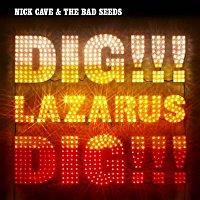 Nick Cave & The Bad Seeds – Dig, Lazarus, Dig!!!