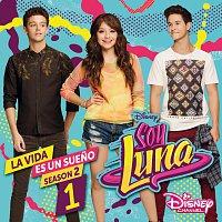 Elenco de Soy Luna – La vida es un sueno 1 [Season 2 / Música de la serie de Disney Channel]