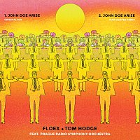Floex, Tom Hodge, Prague Radio Symphony Orchestra – John Doe Arise + Remix