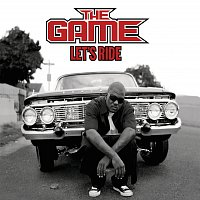 The Game – Let's Ride [International Version (Explicit)]