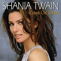 Shania Twain – Come On Over [International Version]