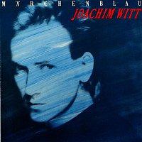 Joachim Witt – Marchenblau