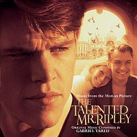 Harry Rabinowitz, Gabriel Yared – The Talented Mr. Ripley - Music from The Motion Picture