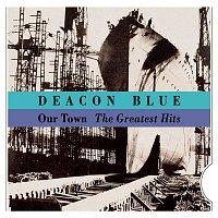 Deacon Blue – Our Town