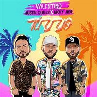 Valentino, Nicky Jam, Justin Quiles – Tu Y Yo (feat. Nicky Jam & Justin Quiles)
