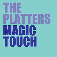 The Platters – Magic Touch