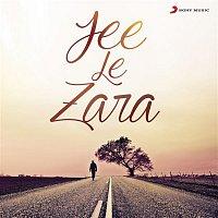 A.R. Rahman, Naresh Iyer – Jee Le Zara