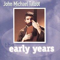 John Michael Talbot – The Early Years