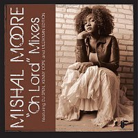 Mishal Moore – Oh Lord