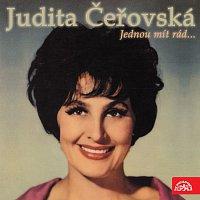 Judita Čeřovská – Jednou mít rád...