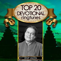 Anup Jalota – Top 20 Devotional Ringtunes - Anup Jalota