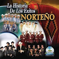Různí interpreti – La Historia De Los Exitos - Norteno