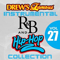 The Hit Crew – Drew's Famous Instrumental R&B And Hip-Hop Collection [Vol. 27]