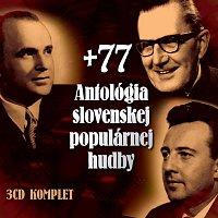 Různí interpreti – Antológia slovenskej populárnej hudby +77
