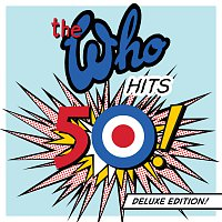 The Who – The Who Hits 50 [Deluxe Edition]