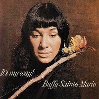 Buffy Sainte-Marie – It's My Way