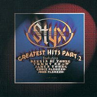 Styx – Greatest Hits Part 2