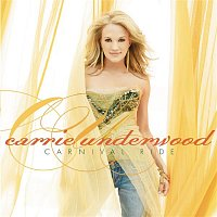 Carrie Underwood – Carnival Ride