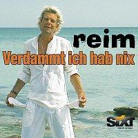 Matthias Reim – Verdammt Ich hab Nix