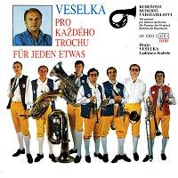 Veselka Ladislava Kubeše – Pro každého trochu/Für jeden etwas