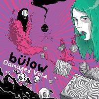 bulow – Damaged Vol. 2