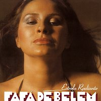 Fafá de Belém – Estrela Radiante