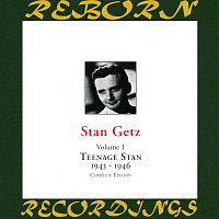 Stan Getz – Teenage Stan, Vol. 1 1943-1946 (HD Remastered)