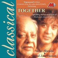 Ustad Alla Rakha & Ustad Zakir Hussain – Together
