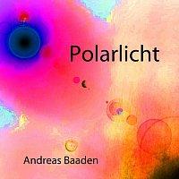 Andreas Baaden – Polarlicht
