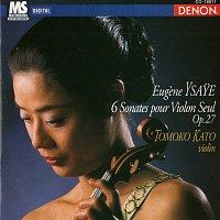 Tomoko Kato – Eugene Ysaye: 6 Sonates Pour Violon Seul, Op. 27