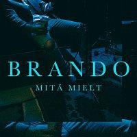 Brando – Mita Mielt