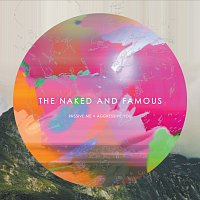 The Naked And Famous – Passive Me, Aggressive You