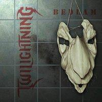 Twilightning – Bedlam